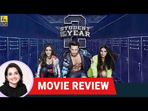 Student Of The Year 2 Movie Review by Anupama Chopra | Tiger Shroff | Film Companion
