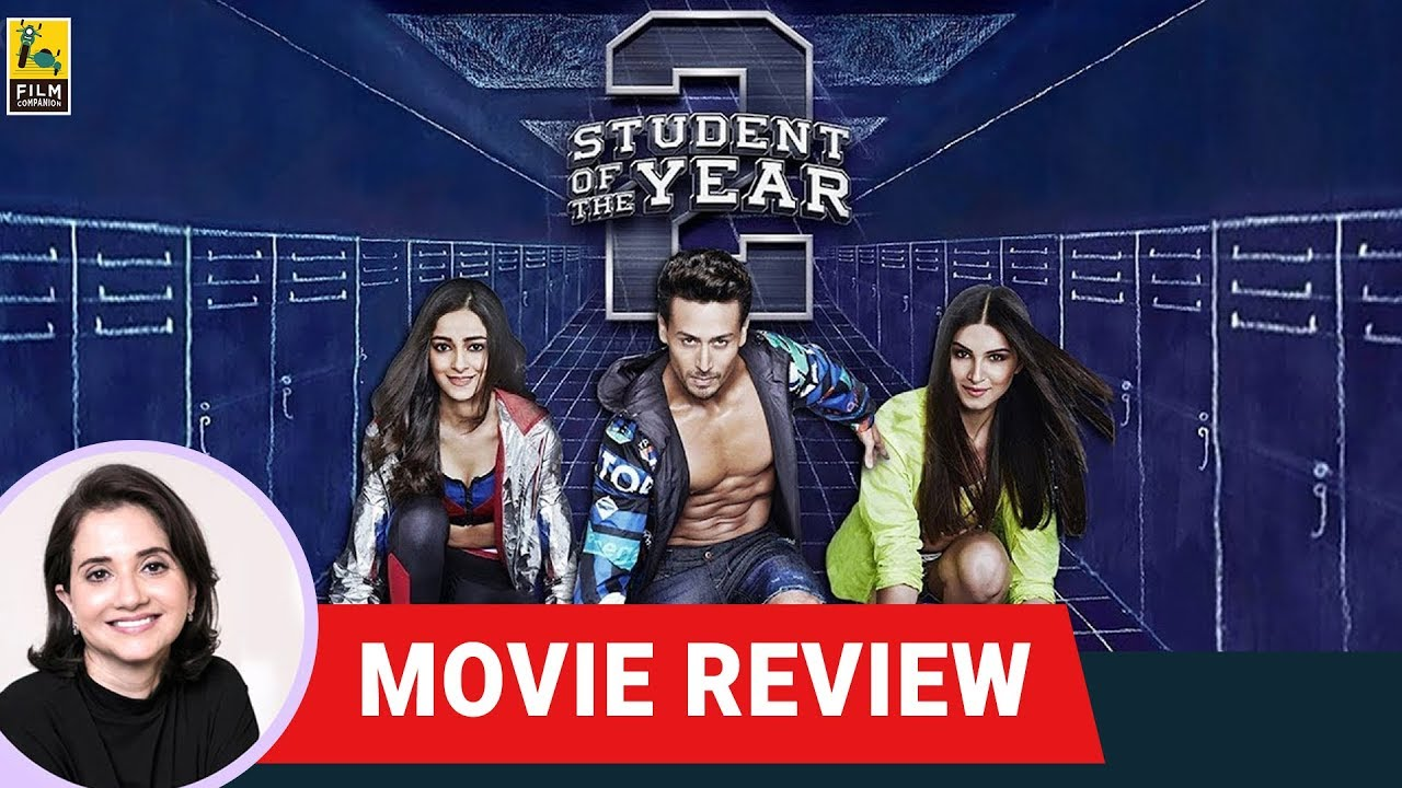 Student Of The Year 2 Movie Review By Anupama Chopra