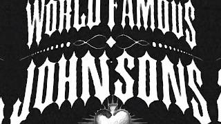 World Famous Johnsons - Cold Black Heart