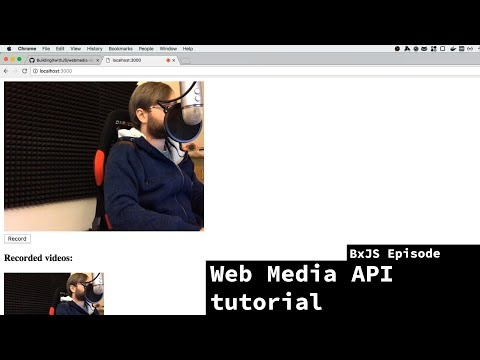 BxJS - Recording video & audio in browser using Web Media AP