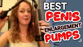 Best Penis Enlargement Pumps - Beginners Power Pump Review Video