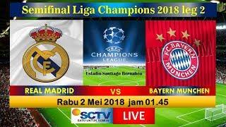 Jadwal Live Streaming REAL MADRID VS BAYERN MUNCHEN LIGA Champions Siaran Langsung di SCTV