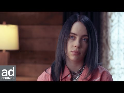 Billie Eilish On Mental Health & Friendship | Ad Council