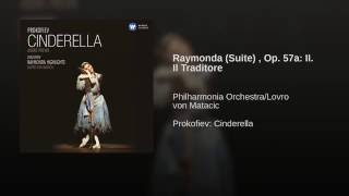 Raymonda Suite, Op.57 (1996 Remastered Version) , Act I, Scene 1: Il Traditore
