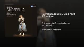 Raymonda Suite, Op.57 (1996 Remastered Version) , Act I, Scene 1: Il Traditore