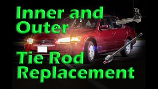 Inner & Outer Tie Rod Replacement on a '92-'01 Camry - DETAILED