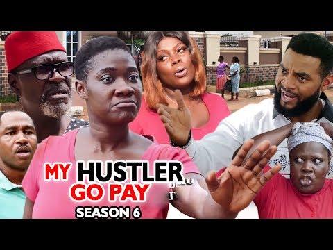 MY HUSTLE GO PAY SEASON 6 - Mercy Johnson - New Movie - 2019 Latest Nigerian Nollywood Movie