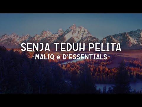 Senja Teduh Pelita - MALIQ & D'Essentials (Lirik)
