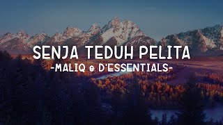 Gambar cover Senja Teduh Pelita - MALIQ & D'Essentials (Lirik)