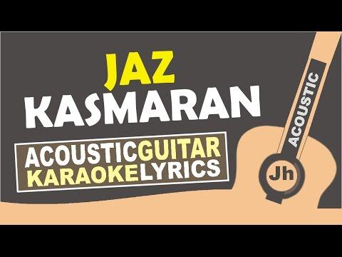 Jaz - Kasmaran (Karaoke Acoustic)