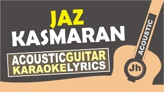 Video Jaz - Kasmaran (Karaoke Acoustic) download MP3, 3GP, MP4, WEBM, AVI, FLV Maret 2018