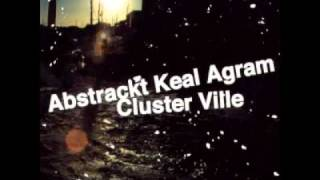 Abstrackt Keal Agram - Audio Crash