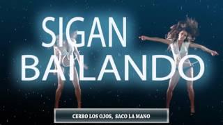 SIGAN BAILANDO - JOSE A BEDOYA (CON LETRA)