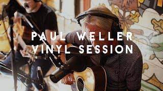 Paul Weller - Glide (Soho Radio Vinyl Session)