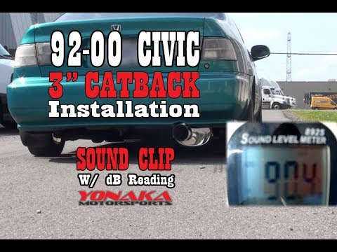 """Yonaka Motorsports 92-00 Civic w/ 3"""" Catback - Sound Clip and Install"""