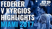 Extended Highlights: Federer v Kyrgios ClassicMiami Open 2017