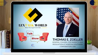 LexTalk World in conversation with Thomas E. Zoeller (General Counsel at Norfolk Southern Corp. USA)