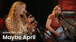 Maybe April - Isabelle | Audiotree Live