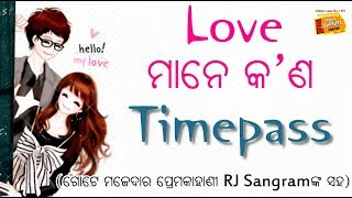 TIME PASS II Lovestory with RJ Sangram II