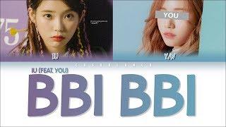 Iu (아이유) – Bbi Bbi [2 Members Ver.] + You As Member (color Coded Lyrics Han|rom|eng)