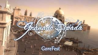 GoreFest - Granado Espada OST