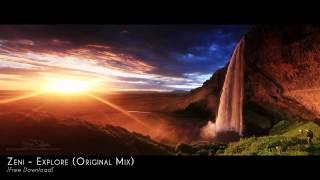 Zeni - Explore (Original Mix)