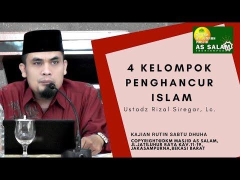Kelompok & Program Penghancur Islam  Ust. Rizal Siregar,Lc  091217