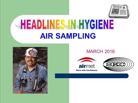 Headlines In Hygiene Air Sampling - March 2016