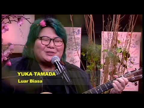 Free Download Yuka Tamada - Luar Biasa #starttrack Mp3 dan Mp4