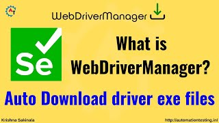 No More Driver Exe Files in Selenium - Use WebDriverManager Library to avoid using exe files