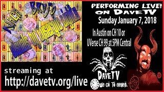 NAGA BRUJO and Cobracast w/DaveFest 3 on DaveTV #136 January 7, 2018