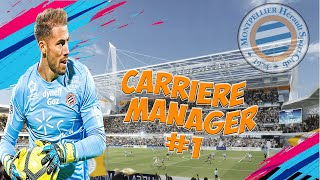 FIFA 19|CARRIERE MANAGER|MONTPELLIER #1