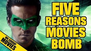 Five Reasons Why Movies Bomb!