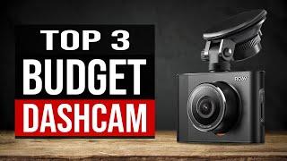 TOP 3: Best Budget Dash Cam 2020
