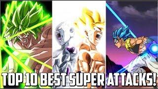 TOP 10 BEST SUPER ATTACKS IN DOKKAN BATTLE (2018) | Dokkan Battle List
