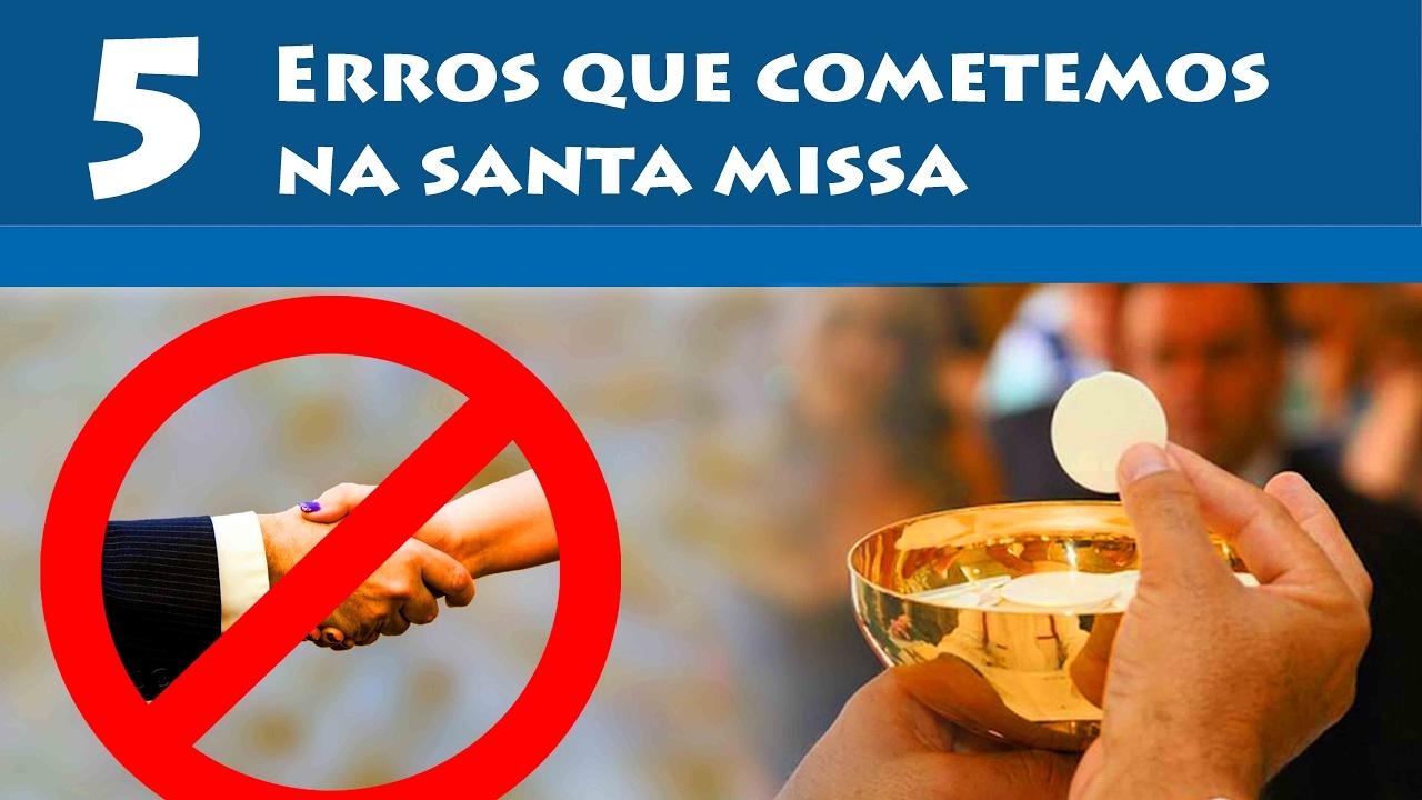Resultado de imagem para erros na santa missa