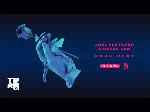 Joel Fletcher & Reece Low - Dark Beat
