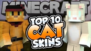 Top 10 Minecraft CAT SKINS! - Best Minecraft Skins