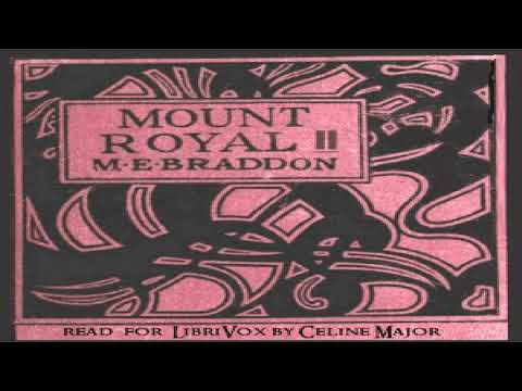 Mount Royal Volume II | Mary Elizabeth Braddon | General Fiction | Talking Book | English | 1/3