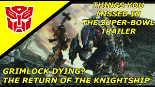Transformers The Last Knight Things You Missed In The Super Bowl Trailer Full Breakdown