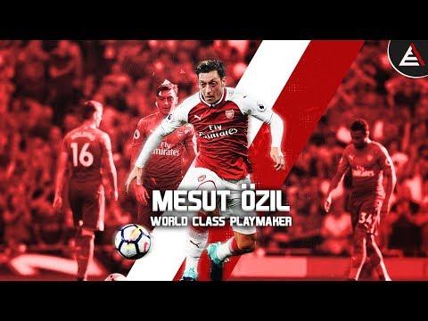 Mesut Özil - Goals, Assists & Passes - 17/18