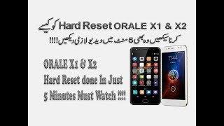 Orale X1 & X2 Hard Reset