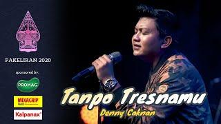 Denny Caknan - Tanpo Tresnamu (Live Konser Pakeliran 2020)