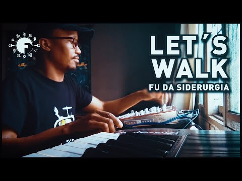 Fu da Siderurgia - Let's Wallk | Lofi Beat