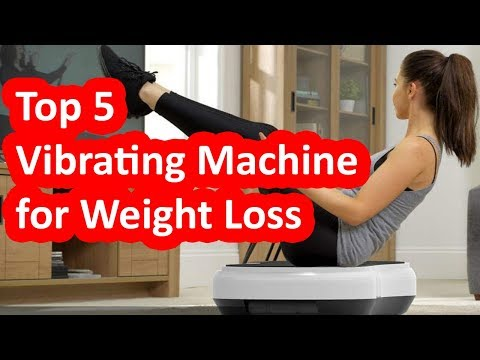 Top 5 Best Vibrating Machine For Weight Loss 2019 - 2020