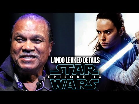 Star Wars Episode 9 Lando! Leaked Details Revealed (Star Wars News)