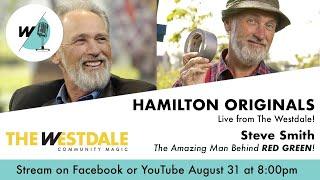 Hamilton Originals: Steve Smith