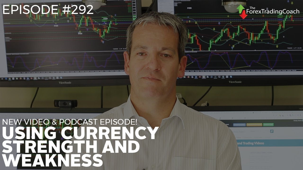 Using Currency Strength and Weakness | Andrew Mitchem