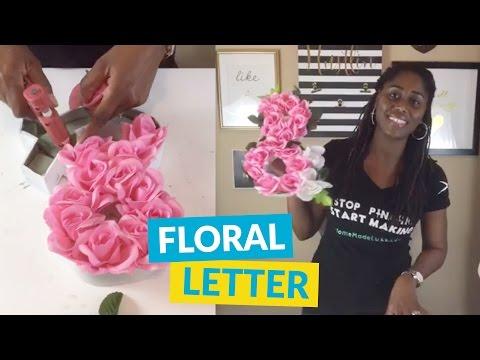 DIY Faux Flower Letter Spring Decor