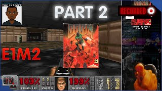 DOOM 1993 PS4 Gameplay Part 2 [E1M2 Nuclear Plant]